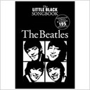 LITTLE BLACK SONGBOOK THE BEATLES LYRICS & CHORDS BOOK