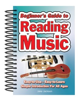 Beginners guide to reading music by Jake Jackson