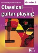 Grade 2 LCM Exams Classical Guitar Playing