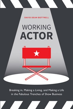 Working actor by David Bottrell