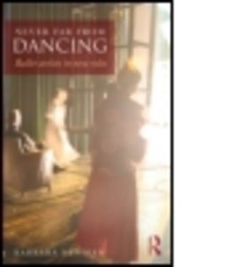 Never far from dancing by Barbara Newman