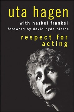 Respect for acting by Uta Hagen