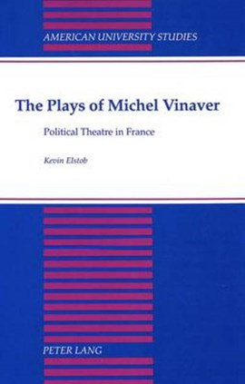 The plays of Michel Vinaver by Kevin Elstob