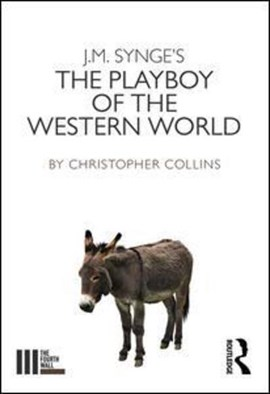 J.M. Synge's The Playboy of the Western World by Christopher Collins