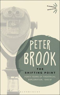 The shifting point by Peter Brook