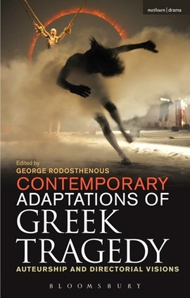 Contemporary adaptations of Greek tragedy by George Rodosthenous