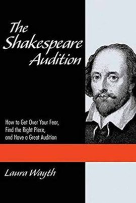 The Shakespeare audition by Laura Wayth