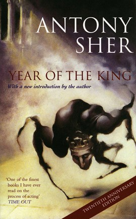Year of the king by Antony Sher