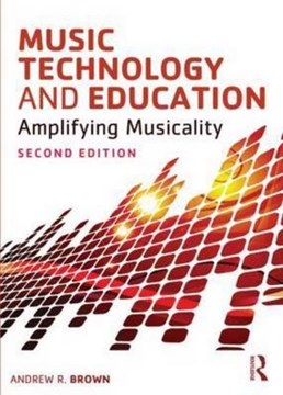 Music technology and education by Andrew Brown