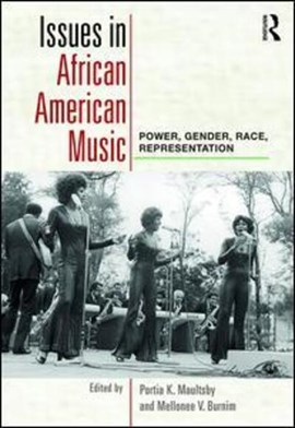 Issues in African American music by Portia K Maultsby