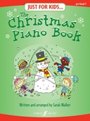 Just For Kids... The Christmas Piano Book