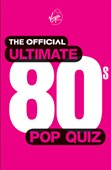 The official ultimate 80s pop quiz