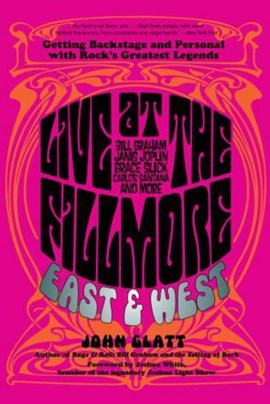 Live at the Fillmore East and West by John Glatt