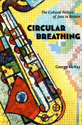 Circular breathing by George McKay