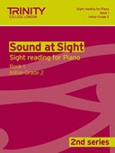 Sound At Sight (2nd Series) Piano Book 1 Initial-Grade 2
