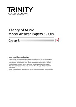 Trinity College London Theory Model Answers Paper (2015) Grade 8 by