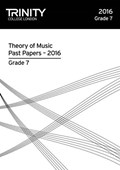 Trinity College London Theory of Music Past Paper (2016) Grade 7
