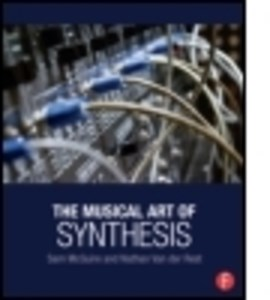 The musical art of synthesis by Sam McGuire