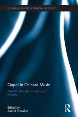 Qupai in chinese music by Alan R Thrasher