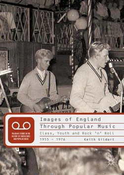 Images of England through popular music by Keith Gildart