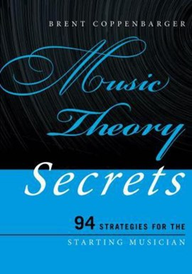 Music theory secrets by Brent Coppenbarger