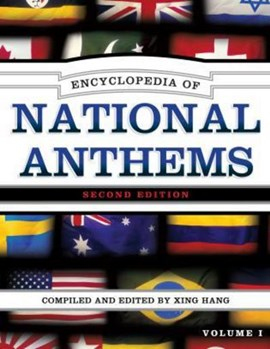Encyclopedia of national anthems by Xing Hang