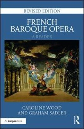 French Baroque opera by Caroline Wood