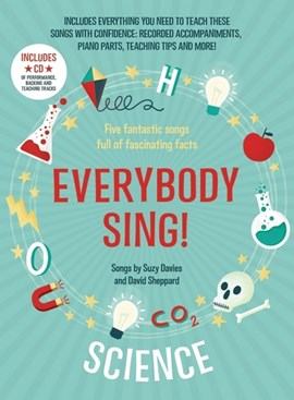 Everybody sing! Science by Suzy Davies