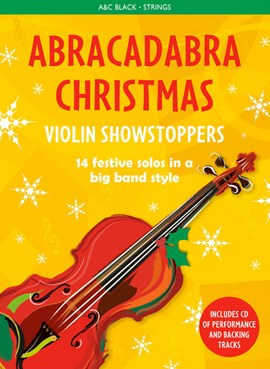 Abracadabra Christmas. Violin showstoppers by Christopher Hussey