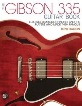 The Gibson 335 book by Tony Bacon