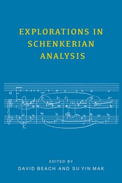 Explorations in Schenkerian analysis by David Beach