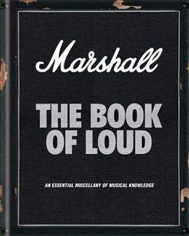 Marshall - the book of loud by Nick Harper