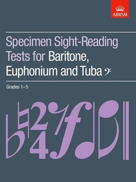 Specimen Sight-Reading Tests for Baritone, Euphonium and Tuba (Bass clef), Grades 1-5 by ABRSM