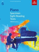 Piano specimen sight-reading tests ABRSM grade 6