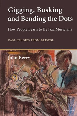 Gigging, Busking and Bending the Dots by John Berry