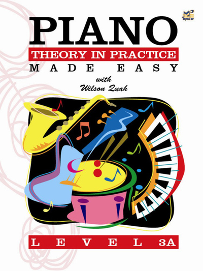 Piano Theory in Practice Made Easy 3A