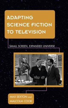 Adapting science fiction to television by Max Sexton