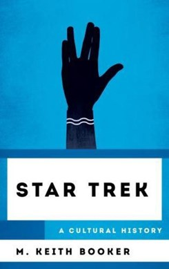 Star trek by M. Keith Booker