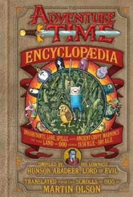 The Adventure Time encyclopædia by Martin Olson