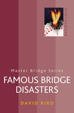 Famous bridge disasters by David Bird