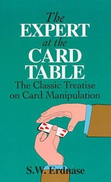 The expert at the card table by S. W Erdnase