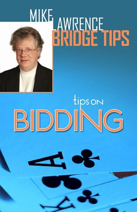 Tips on bidding by Mike Lawrence