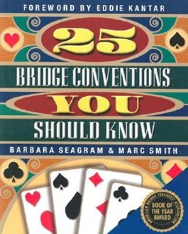 25 Bridge Conventions You Should Know by Barbara Seagram