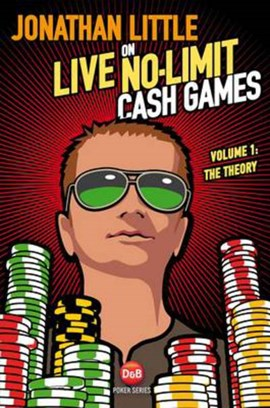 Jonathan Little on Live No-Limit Cash Games Volume 1 by Jonathan Little