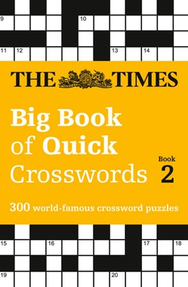The Times big book of quick crosswords Book 2 by The Times Mind Games