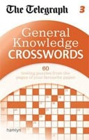 The Telegraph: General Knowledge Crosswords 3