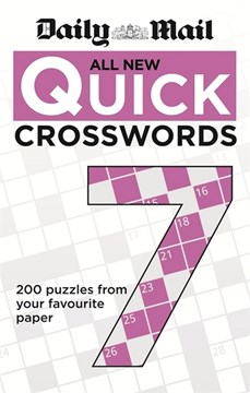 Daily Mail All New Quick Crosswords 7 by Daily Mail