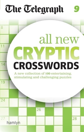 The Telegraph: All New Cryptic Crosswords 9 by THE TELEGRAPH MEDIA GROUP