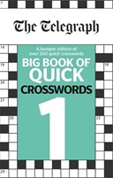 The Telegraph Big Book of Quick Crosswords 1