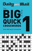 Daily Mail Big Book of Quick Crosswords Volume 1